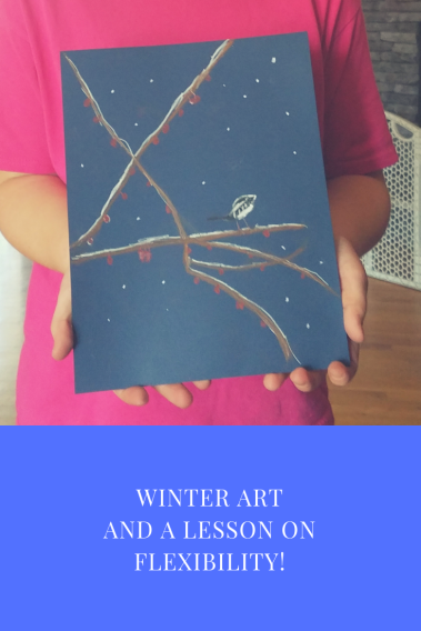 winter artand a lesson onflexibility!