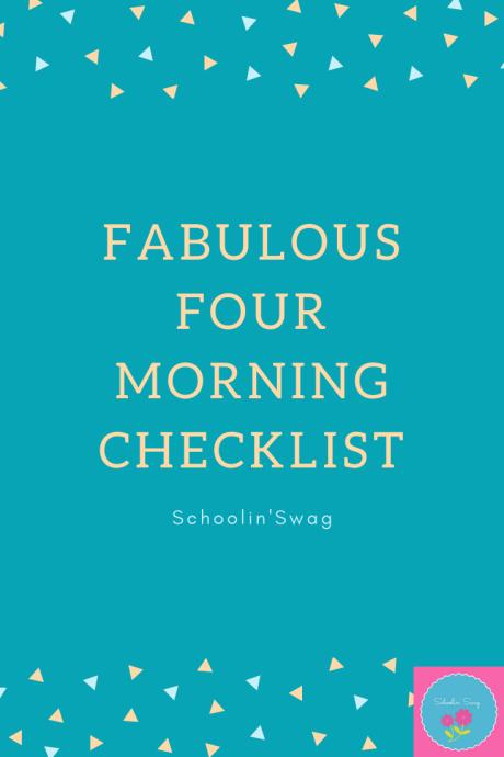 Fabulous Four Morning CHecklist Pinterest